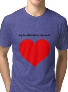 best boyfriend Tri-blend T-Shirt
