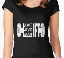 Live. Love. Laugh. Lift ! Women's Fitted Scoop T-Shirt
