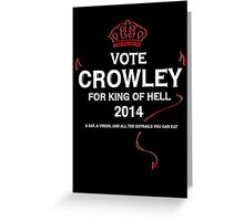 Vote Crowley (white) Greeting Card