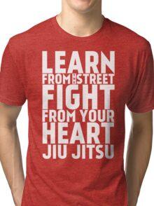Learn from the Street Jiu Jitsu Tri-blend T-Shirt