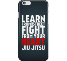 Learn from the street Jiu Jitsu RED iPhone Case/Skin