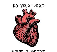 Have a Heart by Deiseal