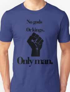 No gods or kings only man-Bioshock T-Shirt