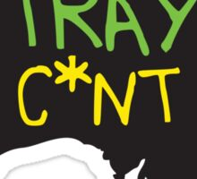 STRAYA C*NT Sticker