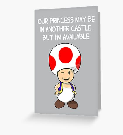 Our Princess is in Another Castle  Greeting Card
