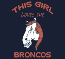 This Girl Loves Broncos  by yashscool