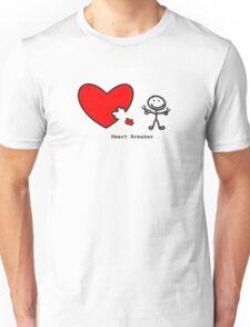 Heart Breaker  Unisex T-Shirt
