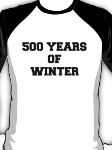 500 Years of Winter Print T-Shirt