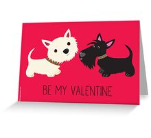 Be My Valentine – Westie & Scottie Greeting Card