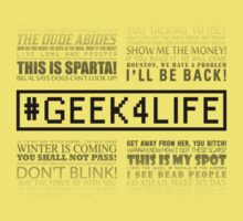 Geek4Life - Quotes (White) Kids Clothes