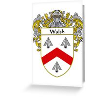 Walsh Coat of Arms / Walsh Family Crest Greeting Card