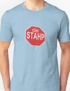 Oh Stahp T-Shirt