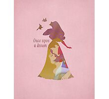 Once Upon A Dream - Disney Inspired Photographic Print