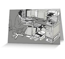 COMPUTER OFFICE WORKER Greeting Card