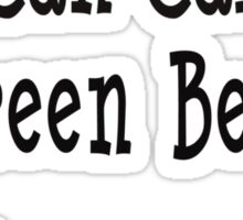 You Can Call Me Green Bean Sticker