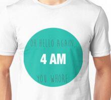 4 AM Unisex T-Shirt