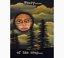 Original Art Work by Angieclementine - moon - weary of the crap Unisex T-Shirt