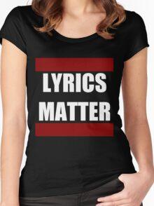 LYRICS MATTER Women's Fitted Scoop T-Shirt