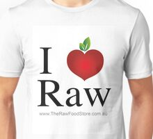 I Love Raw Unisex T-Shirt