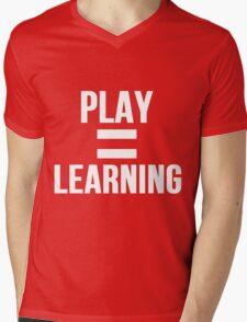 Play Shirt Play Equals Learning Mens V-Neck T-Shirt
