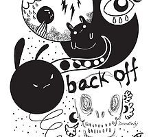 Back Off by doodleby
