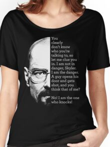 I am the one who knocks Women's Relaxed Fit T-Shirt