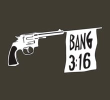 Bang 3:16 by Main Event Merch
