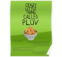 CRAZY LITTLE THING CALLED PLOV Poster