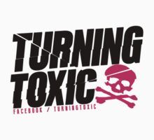 Turning Toxic  by MikeyRowlands