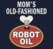 Mom's Old Fashioned Robot Oil by Magellan