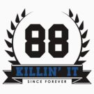 Killin' It  by JoeIbraham