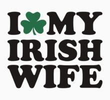 I love my irish wife by Designzz