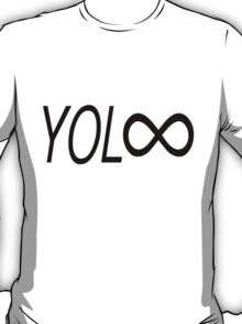YOL∞ / You Only Live Forever T-Shirt