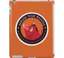 Hakuna Your Matatas iPad Case/Skin