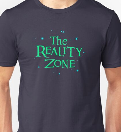 The Reality Zone Unisex T-Shirt