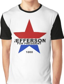 Jefferson for President (2 colors) Graphic T-Shirt