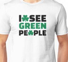 I see green people shamrock Unisex T-Shirt