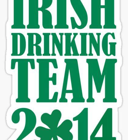 Irish drinking team 2014 Sticker