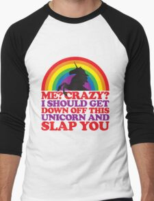 Me? Crazy? Men's Baseball ¾ T-Shirt