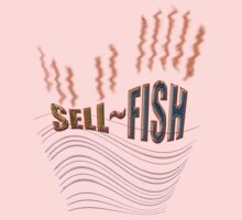 SELL FISH ! by TeaseTees