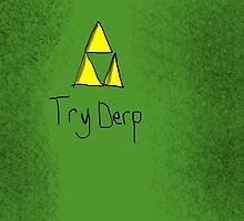 "Tri-Force ParodyPoster ""TryDerp"" by Alexdoesvlogs"