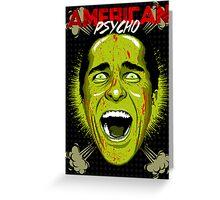 American Psycho Smash! Edition Greeting Card