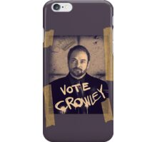 VOTE CROWLEY iPhone Case/Skin