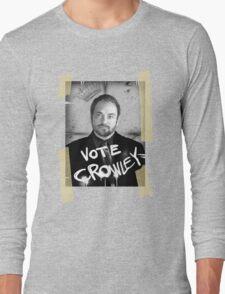 VOTE CROWLEY Long Sleeve T-Shirt
