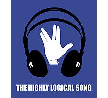 THE HIGHLY LOGICAL SONG Photographic Print