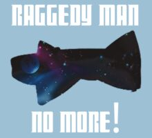 Raggedy Man, No More Kids Tee