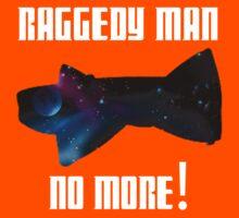 Raggedy Man, No More Kids Clothes