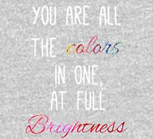 You are all the colours at full brightness Womens Fitted T-Shirt