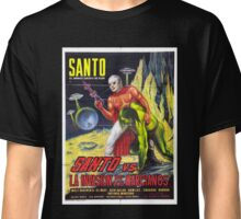 Santo vs. the martian invasion Classic T-Shirt