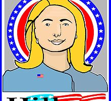 """""""CLINTON FOR PRESIDENT 2016"""" by SOL  SKETCHES™"""